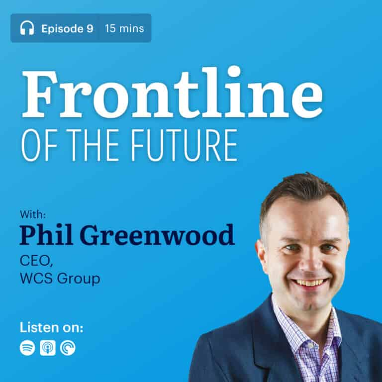 "9: Phil Greenwood | ""How to Turn Your Frontline into a Growth Engine"""